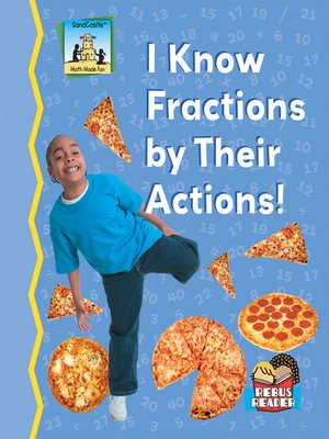 cover image of I Know Fractions by Their Actions!
