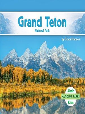 cover image of Grand Teton National Park