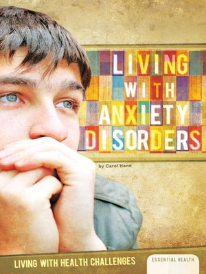 cover image of Living with Anxiety Disorders