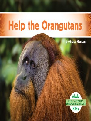 cover image of Help the Orangutans