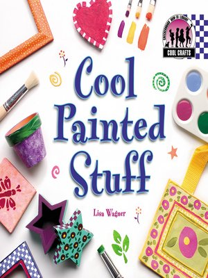 cover image of Cool Painted Stuff