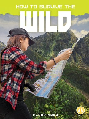 cover image of How to Survive the Wild