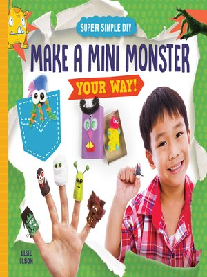 cover image of Make a Mini Monster Your Way!