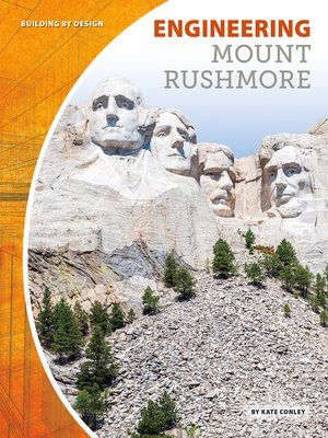 cover image of Engineering Mount Rushmore