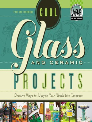 cover image of Cool Glass and Ceramic Projects