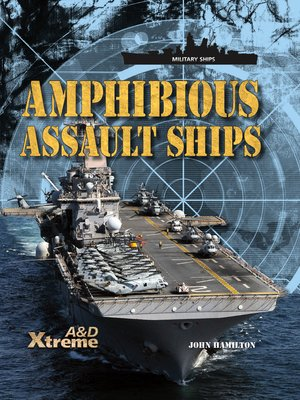 cover image of Amphibious Assault Ships
