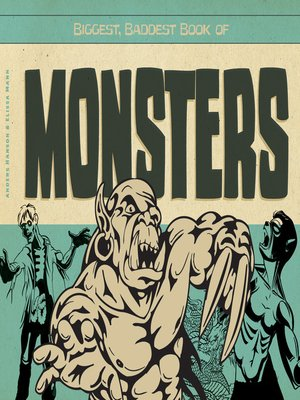 cover image of Biggest, Baddest Book of Monsters