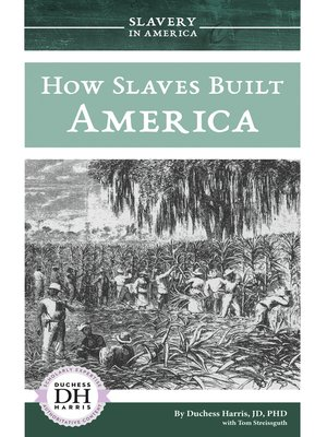 cover image of How Slaves Built America
