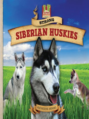 cover image of Strong Siberian Huskies