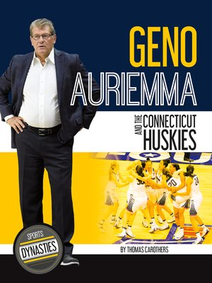 cover image of Geno Auriemma and the Connecticut Huskies