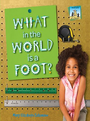cover image of What in the World is a Foot?