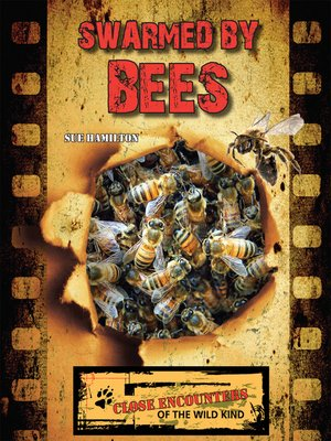cover image of Swarmed by Bees
