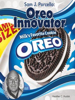 cover image of Sam J. Porcello: Oreo Innovator
