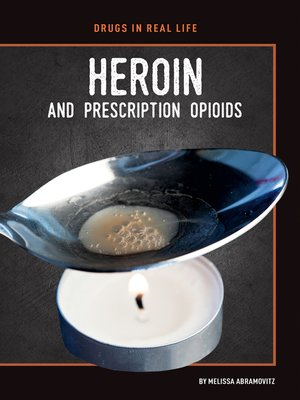 cover image of Heroin and Prescription Opioids