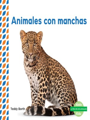 cover image of Animales con manchas (Spotted Animals)