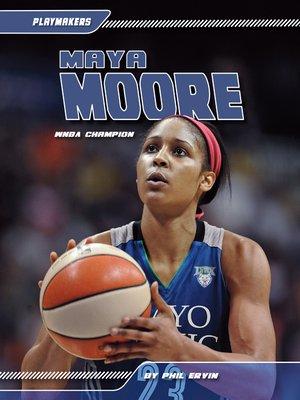cover image of Maya Moore