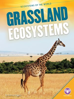 cover image of Grassland Ecosystems