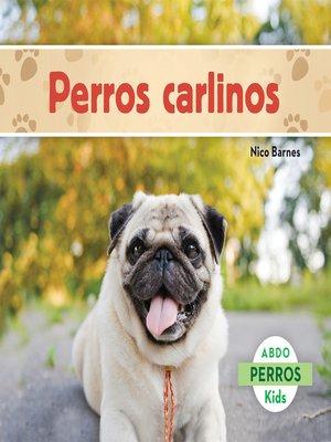 cover image of Los perros carlinos