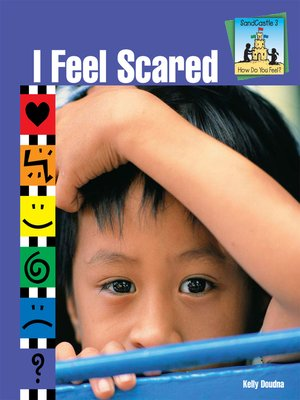 cover image of I Feel Scared