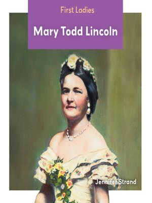 cover image of Mary Todd Lincoln