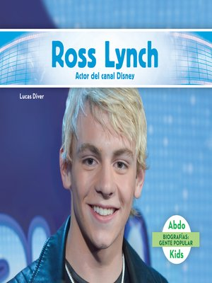 cover image of Ross Lynch: Actor del canal Disney (Ross Lynch: Disney Channel Actor)