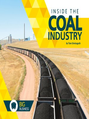 cover image of Inside the Coal Industry