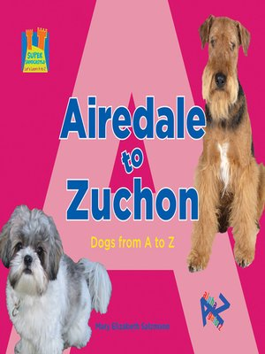 cover image of Airedale to Zuchon