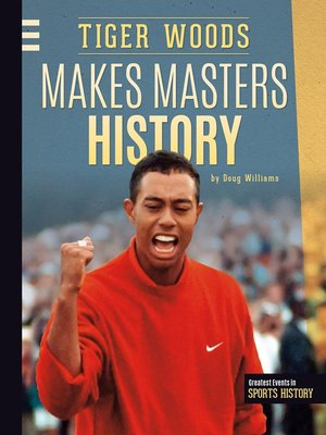cover image of Tiger Woods Makes Masters History