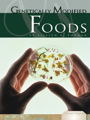 cover image of Genetically Modified Foods