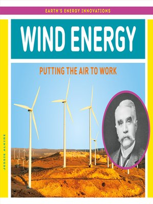 cover image of Wind Energy: Putting the Air to Work
