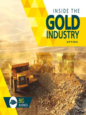 cover image of Inside the Gold Industry