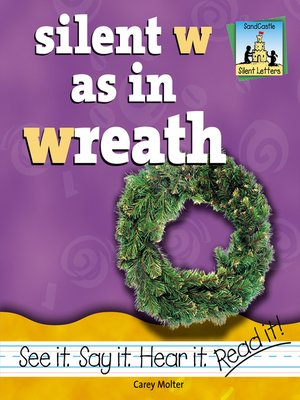 cover image of Silent W as in Wreath