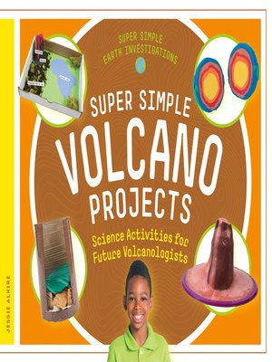 cover image of Super Simple Volcano Projects: Science Activities for Future Volcanologists