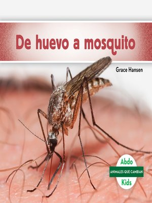cover image of De huevo a mosquito (Becoming a Mosquito)