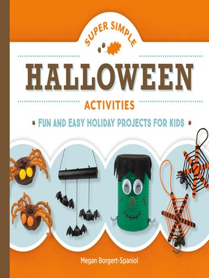 cover image of Super Simple Halloween Activities: Fun and Easy Holiday Projects for Kids