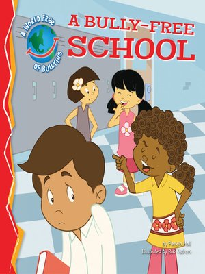 cover image of Bully-Free School