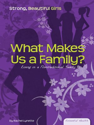 cover image of What Makes a Family?