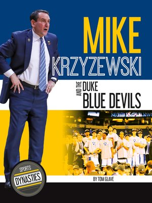 cover image of Mike Krzyzewski and the Duke Blue Devils