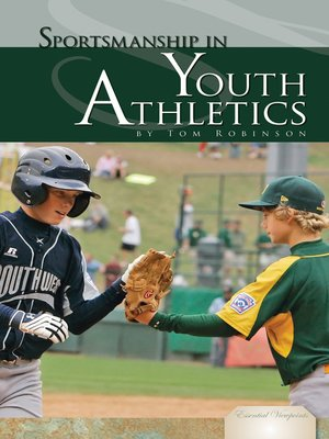 cover image of Sportsmanship in Youth Athletics