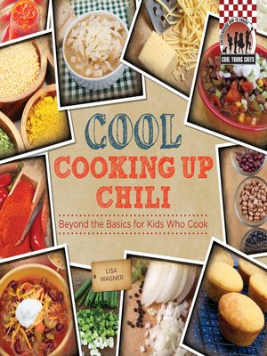 cover image of Cool Cooking Up Chili