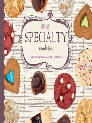 cover image of Super Simple Specialty Cookies