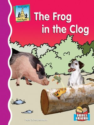 cover image of Frog in the Clog