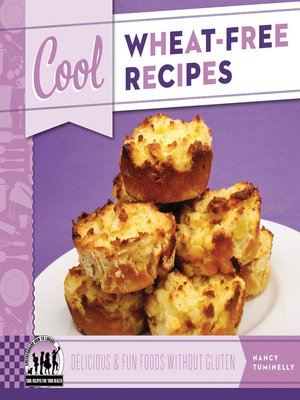 cover image of Cool Wheat-Free Recipes