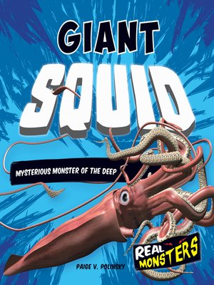 cover image of Giant Squid: Mysterious Monster of the Deep