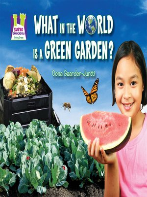 cover image of What in the World is a Green Garden?