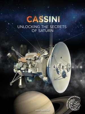 cover image of Cassini: Unlocking the Secrets of Saturn