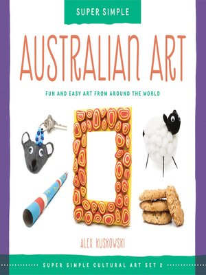 cover image of Super Simple Australian Art
