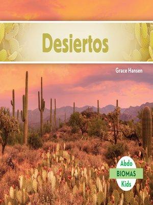 cover image of Desiertos (Desert Biome)