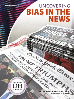 cover image of Uncovering Bias in the News