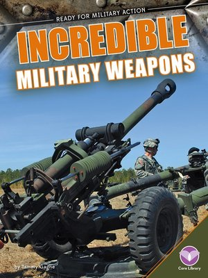 cover image of Incredible Military Weapons
